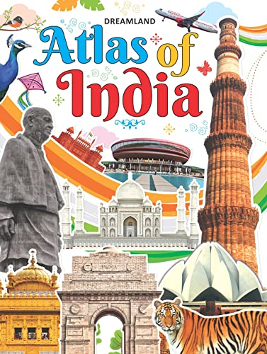Dreamlands Atlas of India A Complete Guide