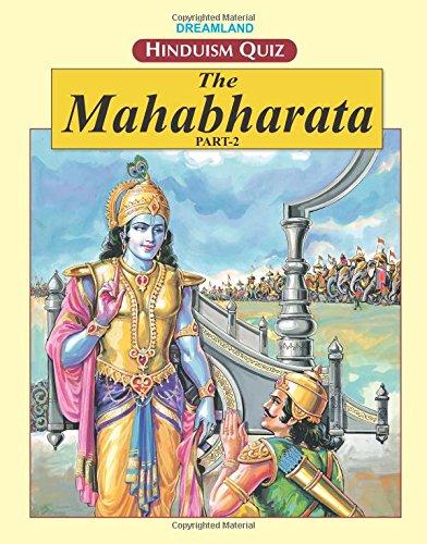 The Mahabharata (Part 2) Dreamland's Hinduism Quiz: Singh, S.P.