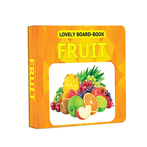 Lovely Board Books - Fruits: Dreamland Publications