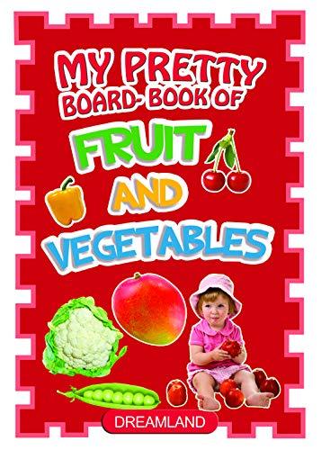 Fruits & Vegetables: Dreamland Publications