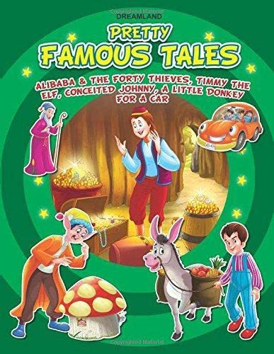 9781730186189: Ali Baba and the Forty Thieves,Timmy the ELF Conceited Johnny, A Little Donkey for A Car (Pretty Famous Tales)
