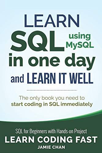 SQL: Learn SQL (using MySQL) in One: Jamie Chan