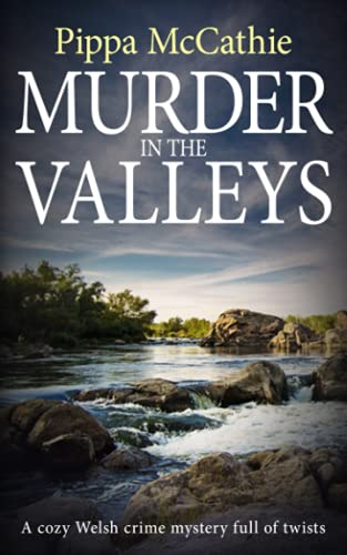 9781731080028: MURDER IN THE VALLEYS: A cozy Welsh crime mystery full of twists