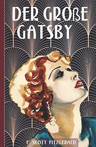 Der gro�e Gatsby (German Edition): Fitzgerald, F. Scott