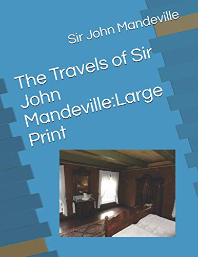 the travels of sir john mandeville summary