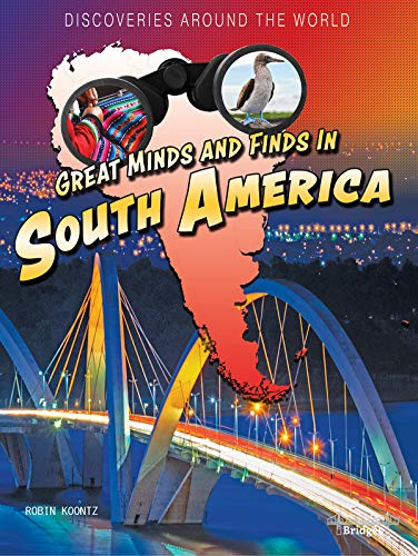 9781731638755: Great Minds and Finds in South America (Discoveries Around the World)