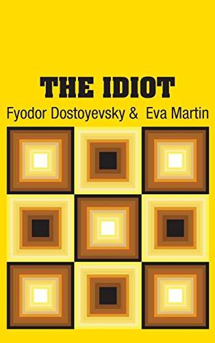 9781731701220: The Idiot