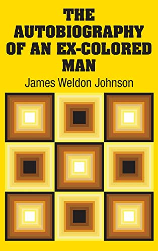 9781731702074: The Autobiography of an Ex-Colored Man