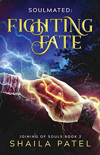 Fighting Fate (Joining of Souls) (Volume 2): Patel, Shaila