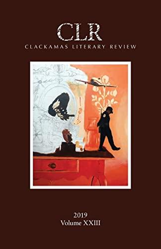 9781732033313: Clackamas Literary Review XXIII