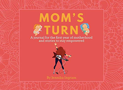 9781732394001: MOM'S TURN: A Journal For The First Year Of Mother