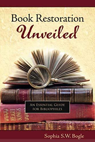 Book Restoration Unveiled: Bogle, Sophia