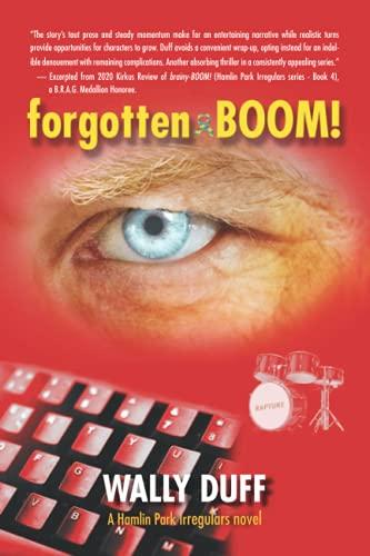 9781732465237: forgotten-BOOM! (A Hamlin Park Irregulars Novel)