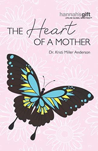 9781732901896: Hannah' Gift The Heart of a Mother