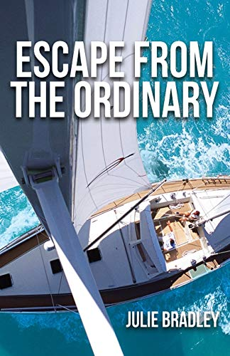 Julie Bradley, Escape from the Ordinary