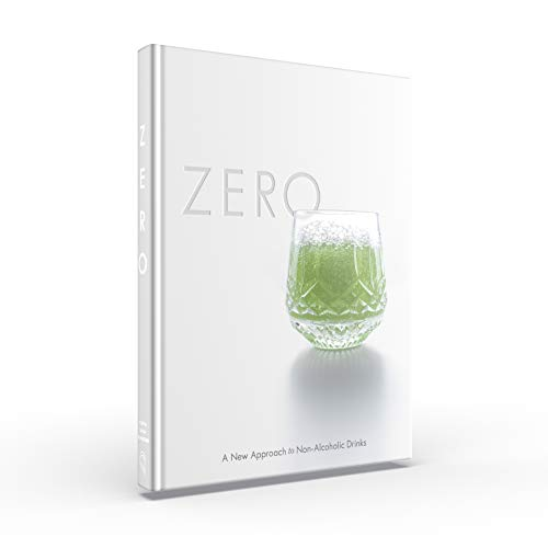 9781733008815: Zero: A New Approach to Non-Alcoholic Drinks