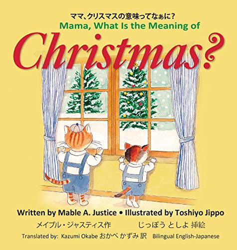 9781733317115: Mama, What Is the Meaning of Christmas? (001)