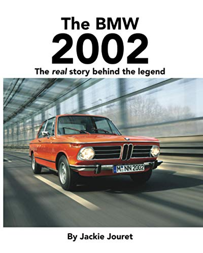 9781733387804: The BMW 2002: The real story behind the legend