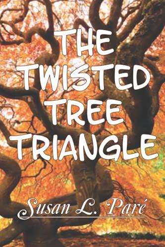 9781733557276: The Twisted Tree Triangle