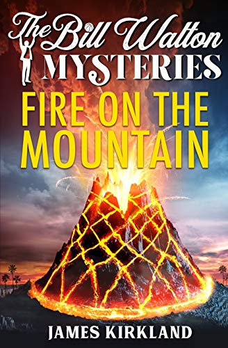 9781733642910: Fire on the Mountain (The Bill Walton Mysteries)
