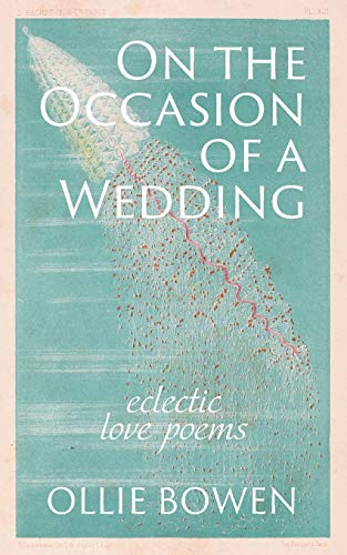9781733835800: On the Occasion of a Wedding: Eclectic Love Poems
