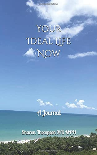 9781734124903: Your Ideal Life Now: A Journal