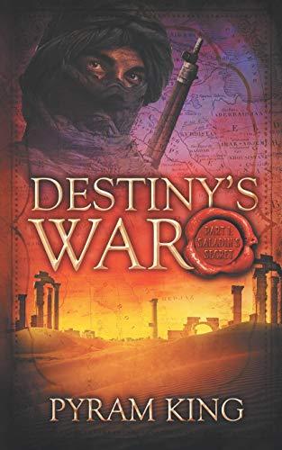 9781734135800: Destiny's War: Part 1: Saladin's Secret