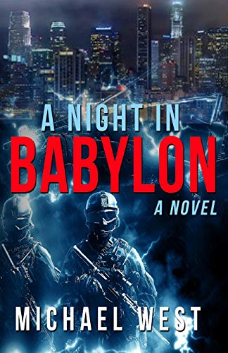 A Night In Babylon: A Novel: West, Michael