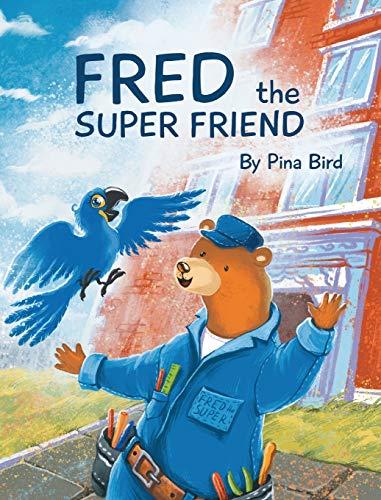 9781734732108: Fred the Super Friend