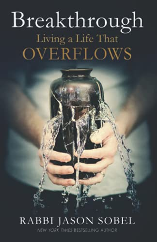 9781734807103: Breakthrough: Living a Life That Overflows