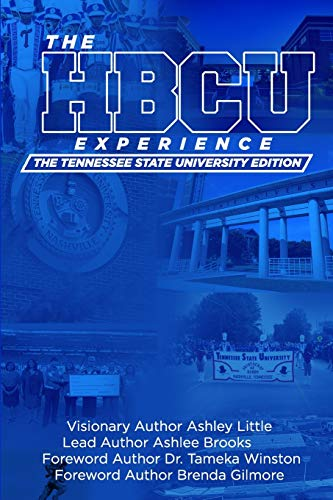 9781734931105: THE HBCU EXPERIENCE: THE TENNESSEE STATE UNIVERSITY EDITION