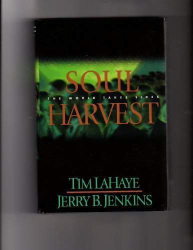 Soul Harvest: Tim LaHaye; Jerry