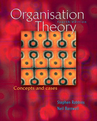 9781740095457: Organisation Theory: Concepts and Cases