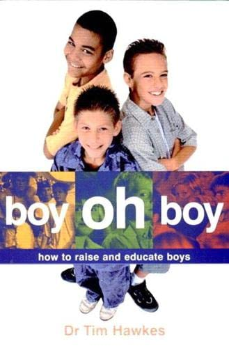 9781740095549: Boy Oh Boy: How to Raise and Educate Boys