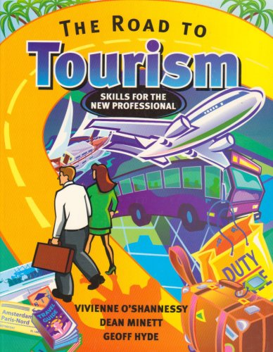 9781740096126: The Road to Tourism: Skills for the New Professional