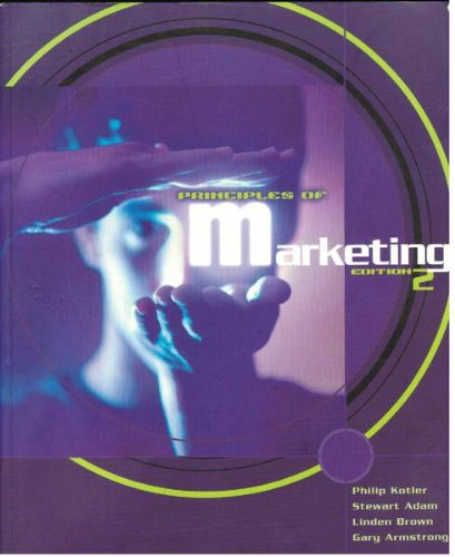 Principles of Marketing: Edition 2: Kotler, Philip; Adam,