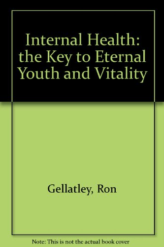9781740180412: Internal Health: the Key to Eternal Youth and Vitality
