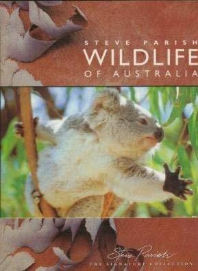 Wildlife of Australia: Steve Parish
