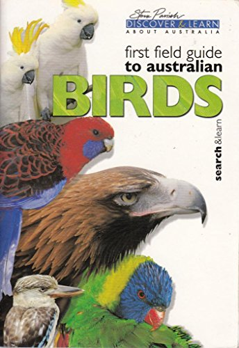 9781740210546: First Field Guide To Australian Birds