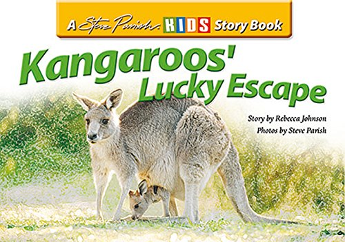 9781740211918: Kangaroo's Lucky Escape (Steve Parish Story Books)