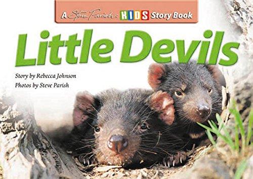 Little Devils: Rebecca (story) / Parish, Steve (photos) Johnson