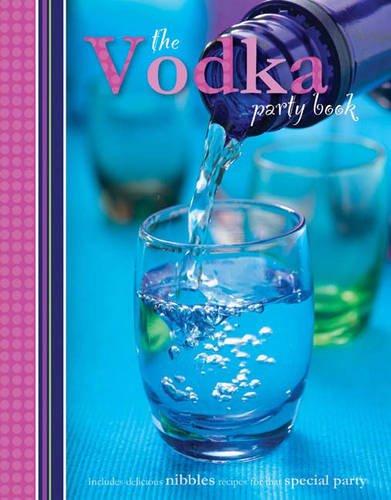 The Vodka Party Book: Stewart, M.