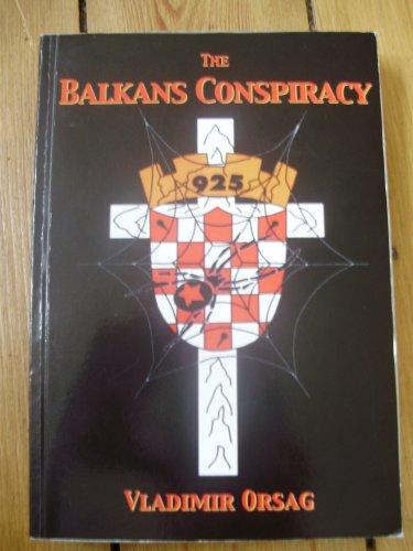 9781740271349: The Balkans Conspiracy