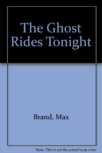 9781740306621: The Ghost Rides Tonight