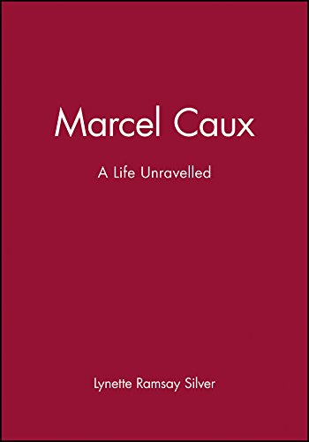 Marcel Caux: A Life Unravelled (9781740311533) by Lynette Ramsay Silver