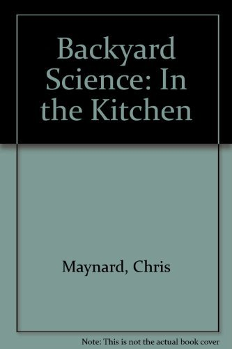 9781740334051: Backyard Science: In the Kitchen