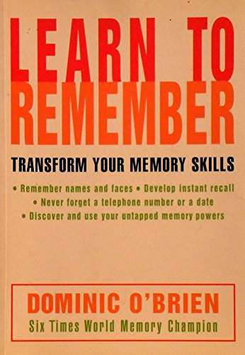9781740410618: Learn To Remember - Transform Your Memory Skills