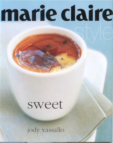 """Sweet (""""Marie Claire"""" Style): Murdoch Books"""