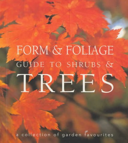 9781740452175: Form & Foliage Guide to Trees & Shrubs