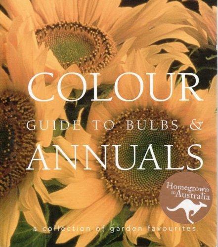 Color Guide to Bulbs & Annals: Barrett, Keran And
